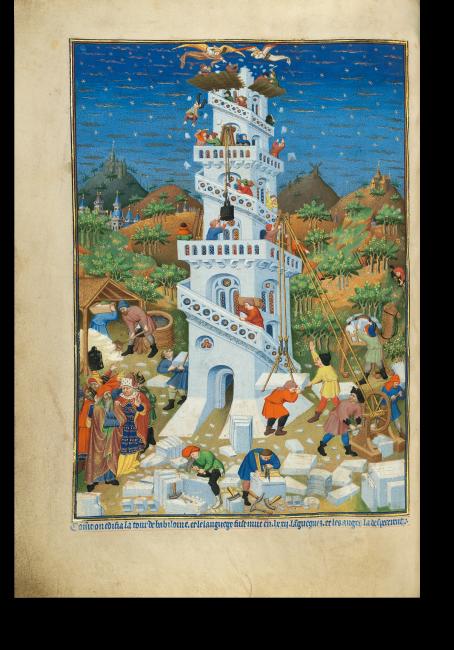 Fol. 17v: Die weltberühmte Miniatur zum Turmbau zu Babel. Handwerker bringen das Baumaterial bis in die Spitze des Bauwerks. Dort beginnen Engel bereits, das gotteslästerliche Werk einzureißen.